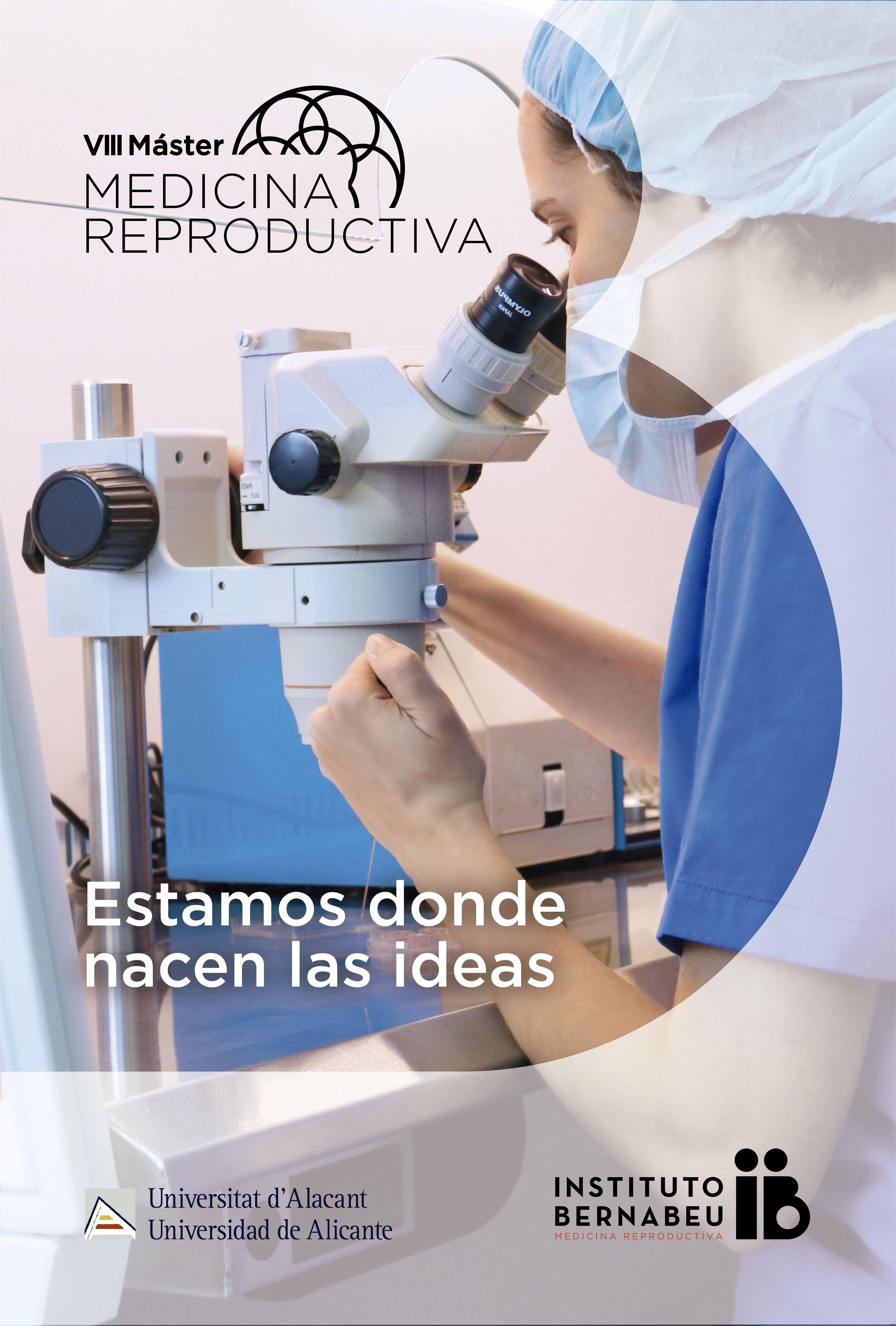 VIII Máster en Medicina Reproductiva Universidad de Alicante - Instituto Bernabeu