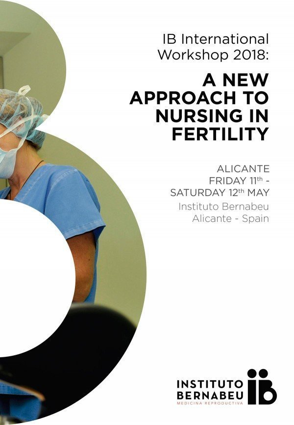 """IB International Workshop 2018: A new approach to nursing in fertility"""