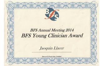 Premio BFS Best Young Clinician. Otorgado a la mejor Comunicación Oral en BFS Annual Meeting 2014