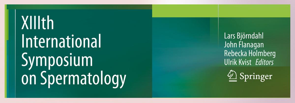 XIIIth International Symposium on Spermatology. Stockholm May 2018.