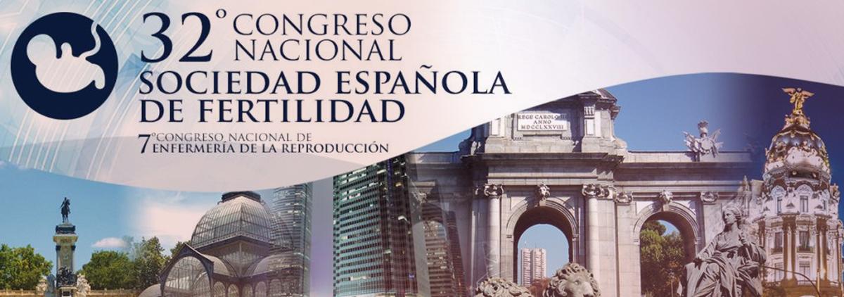 XXXII Congreso Nacional de la Sociedad Española de Fertilidad (SEF). Madrid. Mayo 2018