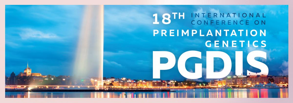 18th International Conference on Preimplantation Genetics. Geneve. Switzerland. April 2019.