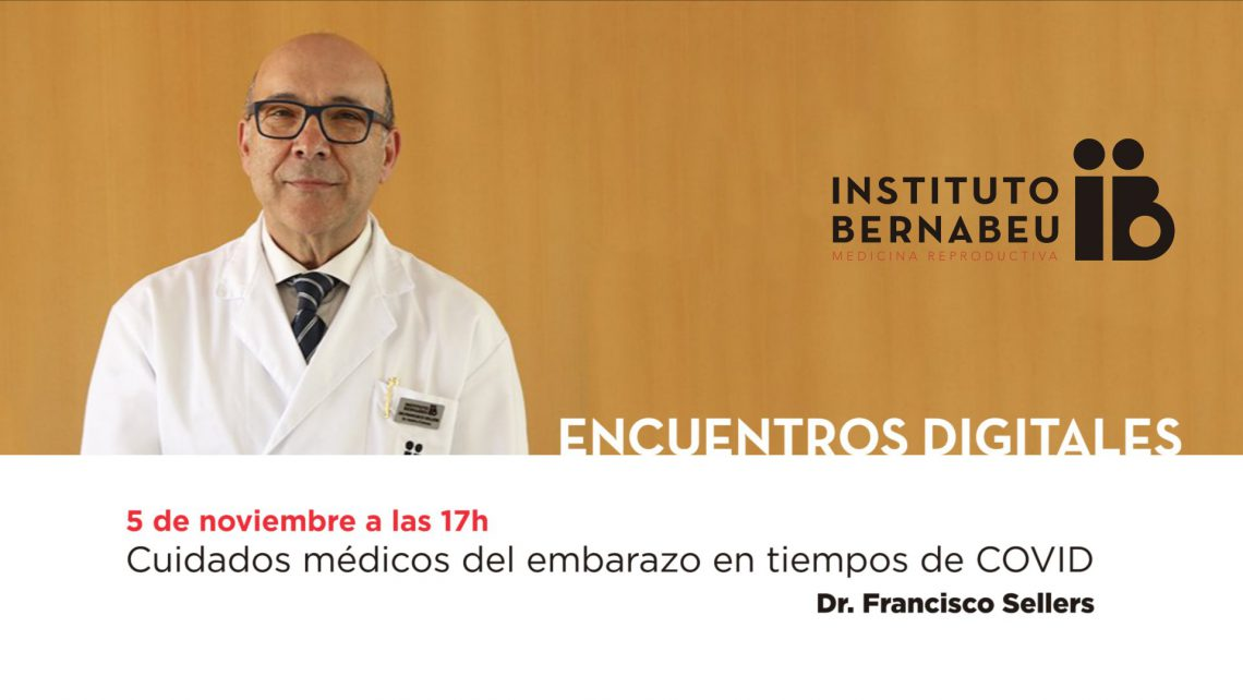 """Instituto Bernabeu organises on November the 5th the free webinar """"Pregnancy medical cares in covid times"""""""