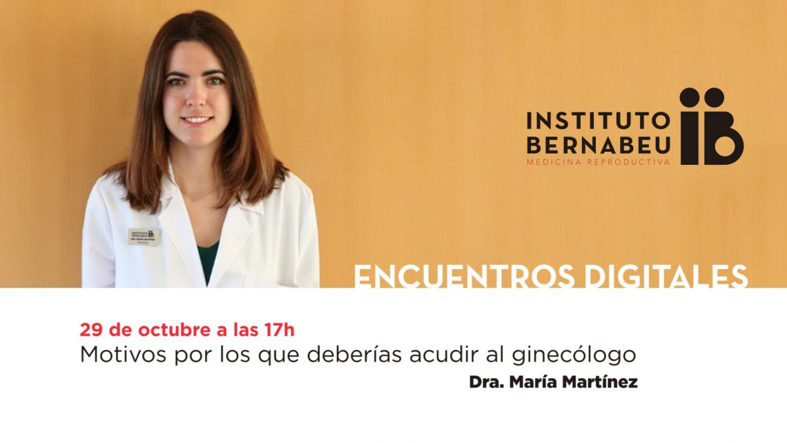 """Instituto Bernabeu organises next Thrusday the 29th of October the free webinar """"Reasons why you should visit your gynaecologist"""""""