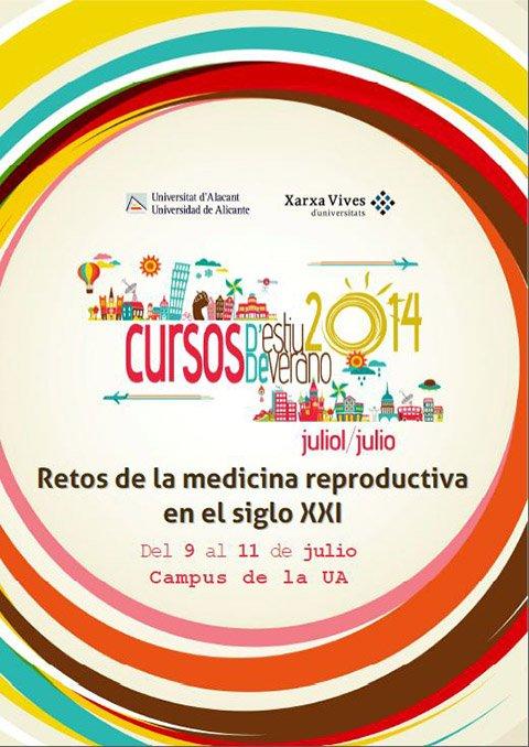"""Curso de verano Universidad de Alicante-Instituto Bernabeu. """"Retos de la Medicina Reproductiva en el siglo XXI"""""""