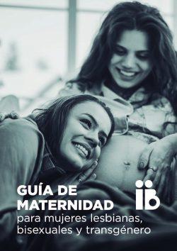 Guía de maternidad para mujeres lesbianas, bisexuales y transgénero