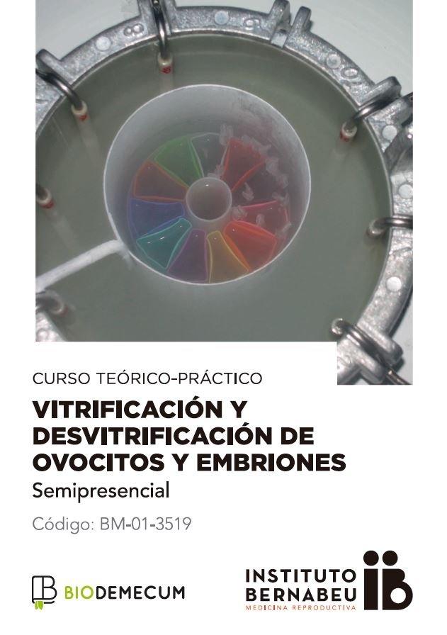 Vitrificación y desvitrificación de ovocitos y embriones — Semipresencial