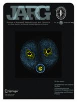 Research work of Instituto Bernabeu published in Journal Assisted Reproduction and Genetics