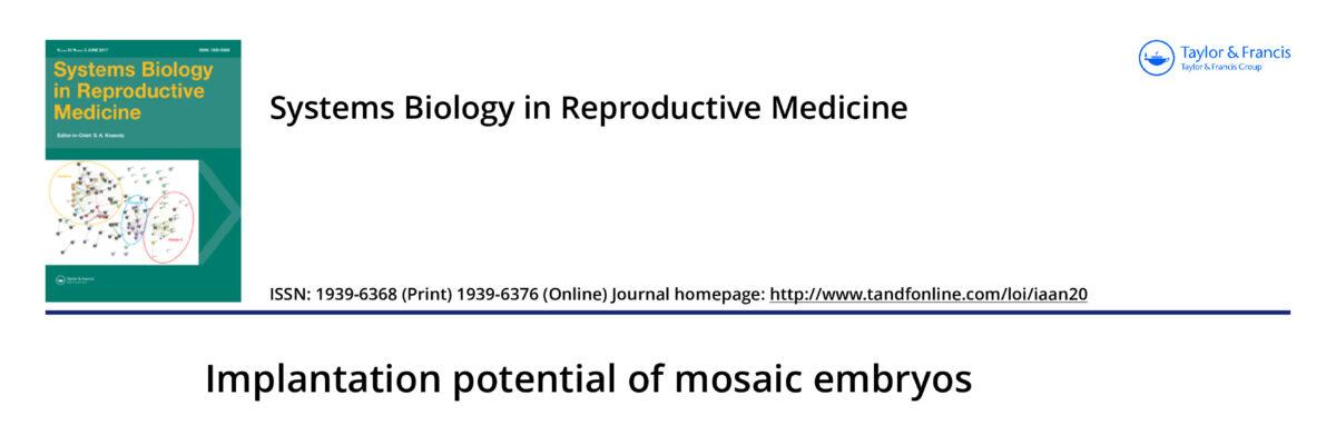 Implantation potential of mosaic embryos.