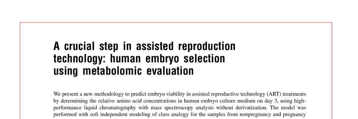 A crucial step in assisted reproduction technology: human embryo selection using metabolomic evaluation