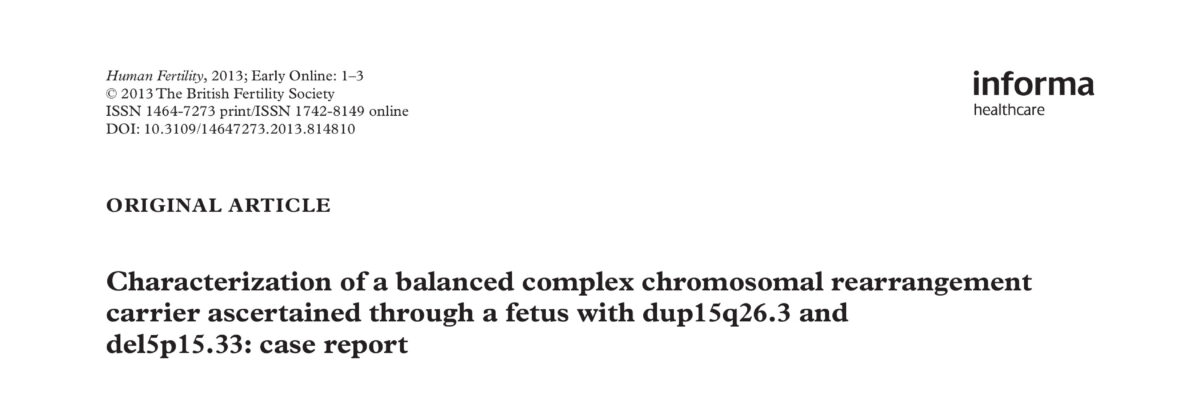 Characterization of a balanced complex chromosomal rearrangement carrier ascertained through a fetus with dup15q26.3 and del5p15.33: case report
