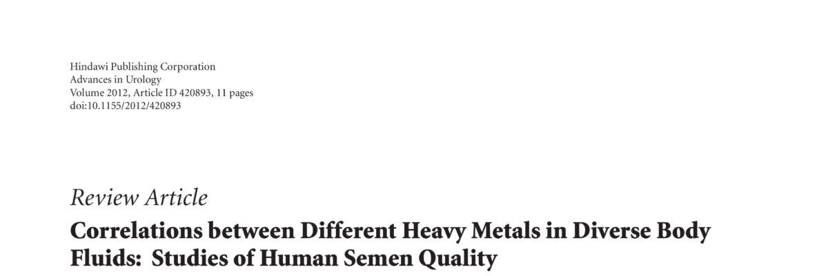 Correlations between Different Heavy Metals in Diverse Body Fluids: Studies of Human Semen Quality