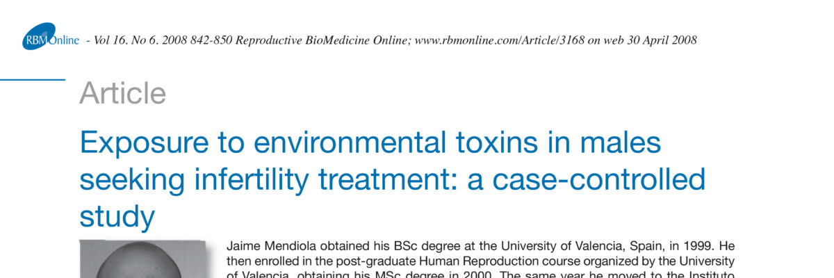 Exposure to environmental toxins in males seeking infertility treatment: a case-controlled study