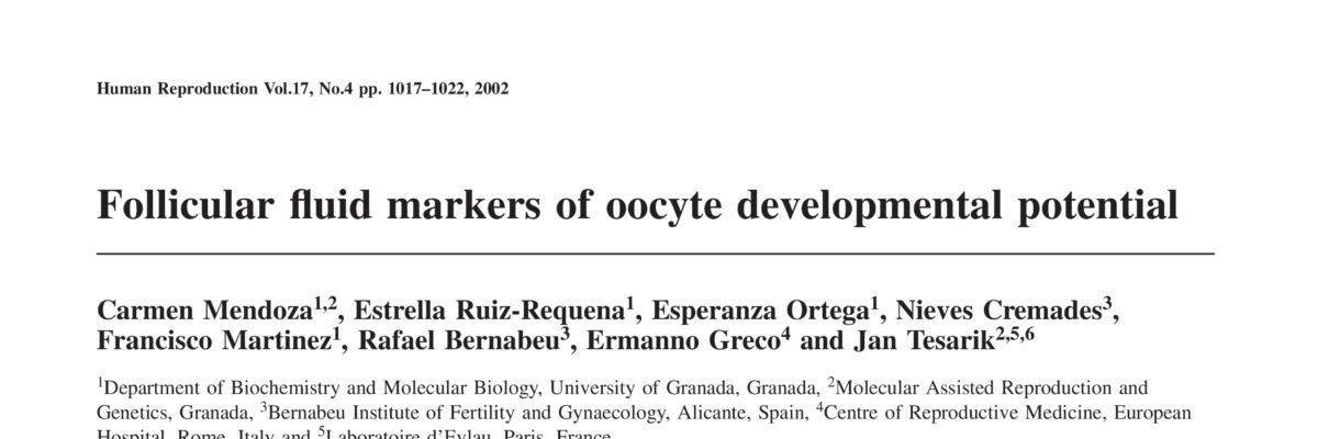 Follicular fluid markers of oocyte developmental potential