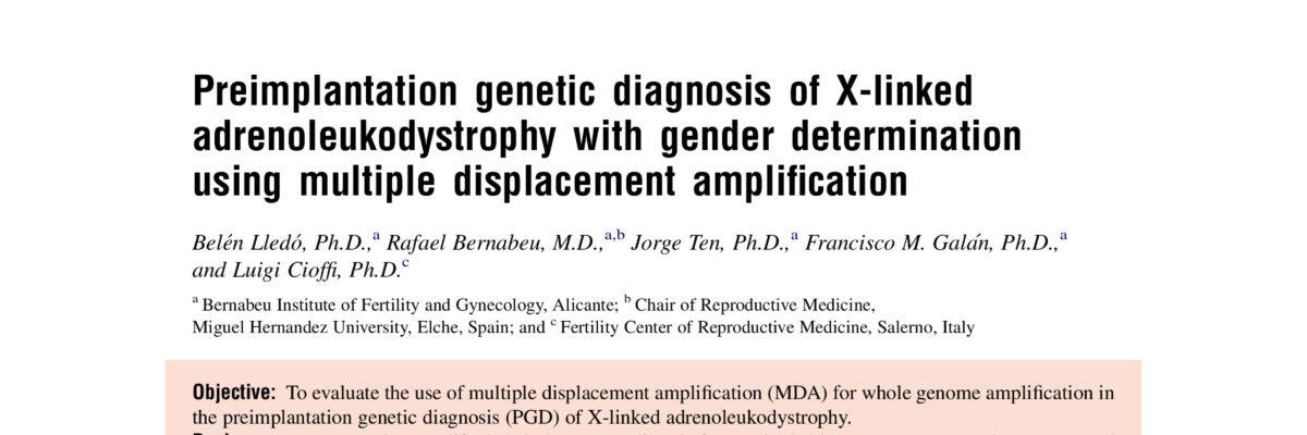 Preimplantation genetic diagnosis of X-linked adrenoleukodystrophy with gender determination using multiple displacement amplification