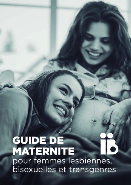 Guide de maternite pour femmes lesbiennes, bisexuelles et transgenres
