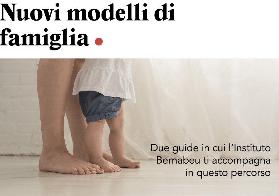 NUOVO IB NEWSLETTER: Nuovi modelli di famiglia. Due guide in cui l'Instituto Bernabeu ti accompagna in questo percorso