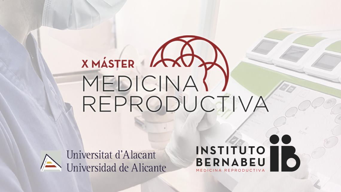 Si aprono le iscrizioni al Master in Medicina Riproduttiva dell'Instituto Bernabeu e l'Università di Alicante che in questa edizione compie dieci anni.