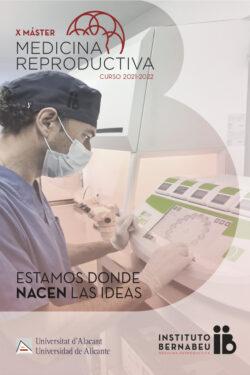X Máster en Medicina Reproductiva Universidad de Alicante – Instituto Bernabeu